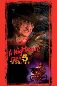 A Nightmare on Elm Street 5: The Dream Child The Movie