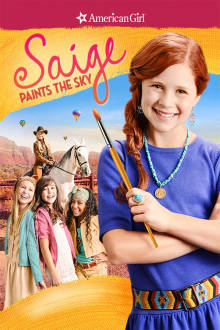 An American Girl: Saige Paints the Sky The Movie