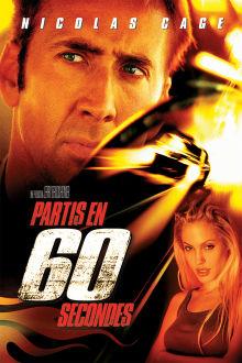 Partis en soixante secondes The Movie
