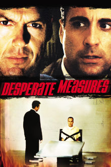Desperate Measures The Movie