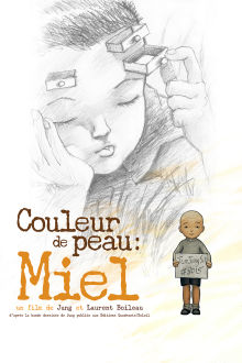 Couleur de peau: Miel The Movie