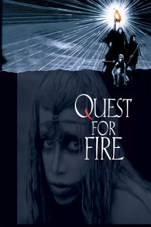 Quest for Fire The Movie