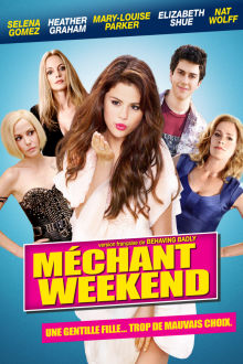 Méchant week-end The Movie