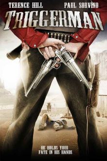 Trigger Man The Movie