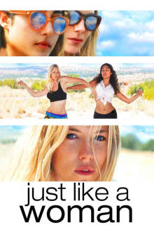 Just Like a Woman The Movie