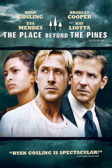 The Place Beyond the Pines The Movie