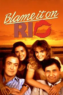 Blame It on Rio The Movie