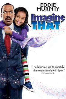 Imagine That The Movie