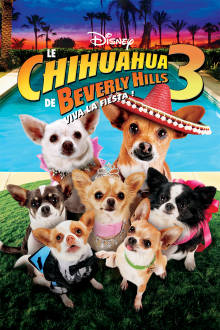 Le chihuahua de Beverly Hills 3 The Movie