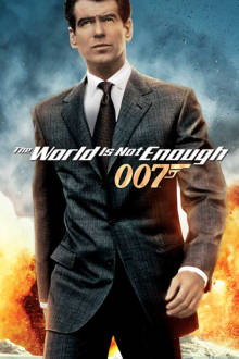 The World Is Not Enough The Movie