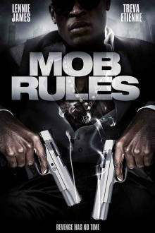 Mob Rules The Movie