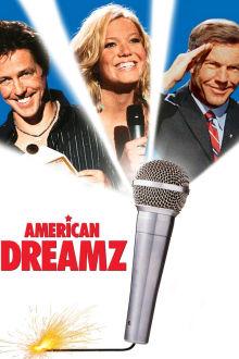 American Dreamz The Movie