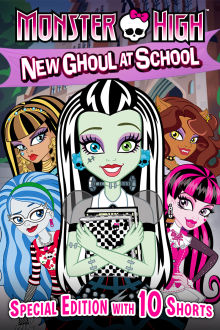 Monster High: New Ghoul at School The Movie