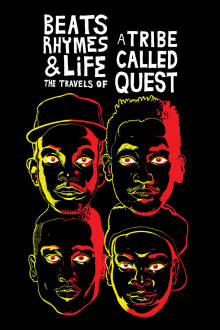 Beats, Rhymes & Life: The Travels of A Tribe Called Quest The Movie