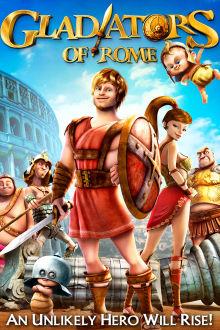 Gladiators of Rome The Movie