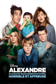 Alexandre et sa journée épouvantablement terrible, horrible et affreuse The Movie
