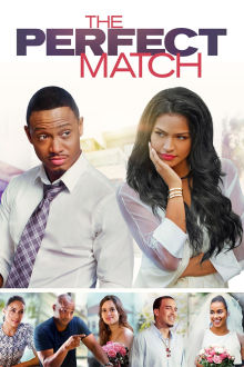 The Perfect Match The Movie