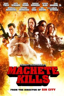 Machete Kills The Movie