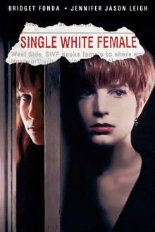 Single White Female The Movie