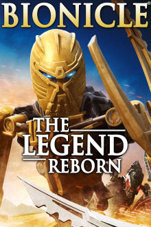 Bionicle: The Legend Reborn The Movie
