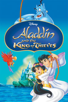 Aladdin and the King of Thieves The Movie