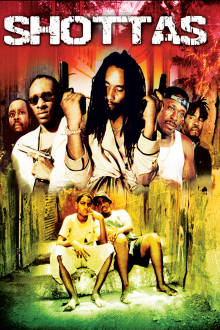 Shottas The Movie