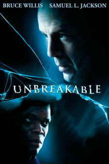 Unbreakable The Movie