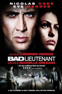 Bad Lieutenant: Escale Nouvelle-Orléans The Movie