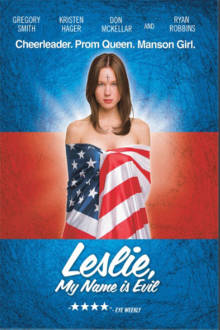 Leslie, My Name Is Evil The Movie