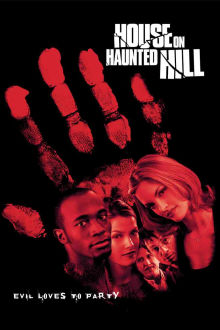 House on Haunted Hill The Movie