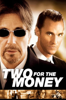 Two for the Money The Movie