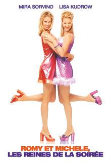Romy et Michelle - Les reines de la soirée The Movie