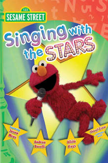Sesame Street: Singing with the Stars The Movie