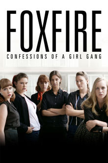 Foxfire The Movie