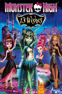 Monster High: 13 Wishes The Movie