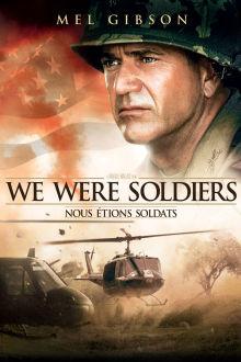 Nous étions soldats The Movie