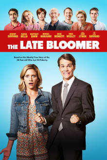 The Late Bloomer The Movie