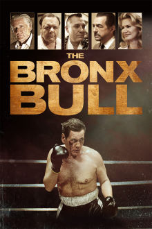 The Bronx Bull The Movie