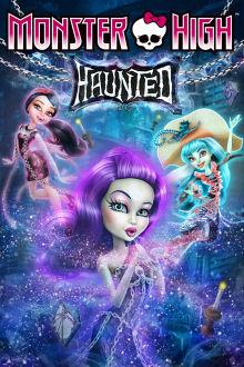 Monster High: Hanté The Movie