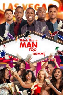 Pensez comme un homme 2 The Movie