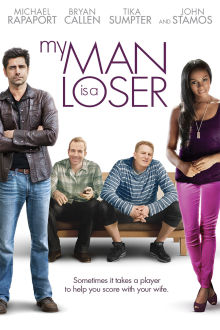 My Man Is A Loser The Movie