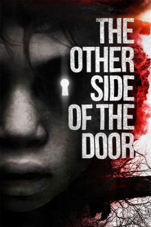 The Other Side of the Door The Movie