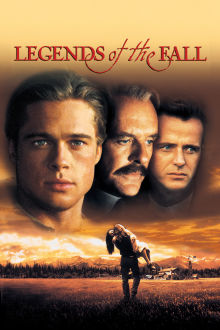Legends of the Fall The Movie