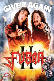 Fubar: Balls to the Wall The Movie