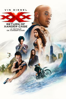 xXx: Return of Xander Cage (VF) The Movie