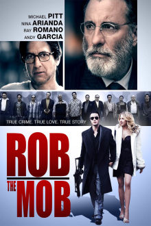 Rob The Mob The Movie