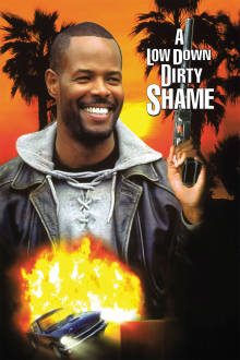 A Low Down Dirty Shame The Movie