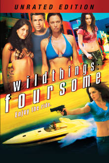 Wild Things: Foursome (Unrated) The Movie
