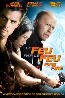 Le feu par le feu The Movie