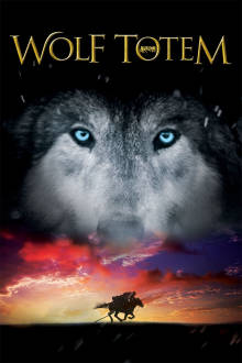 Wolf Totem The Movie
